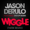 Wiggle (feat. Snoop Dogg) [TWRK Remix] - Single