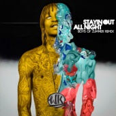 Stayin Out All Night (Boys of Zummer Remix) - Single cover art