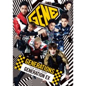 Revolver - GENERATIONS from EXILE TRIBE