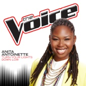 Turn Your Lights Down Low (The Voice Performance) - Anita Antoinette