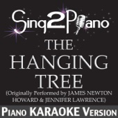 The Hanging Tree (Originally Performed By James Newton Howard & Jennifer Lawrence) [Piano Karaoke Version]