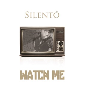 Silento - Watch Me (Whip / Nae Nae)