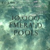 10,000 Emerald Pools - Single, BØRNS