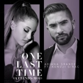 One Last Time (Attends-moi) [feat. Kendji Girac] - Single