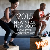 2015 New Year, New Body (60 Min Non-Stop Workout Mix)