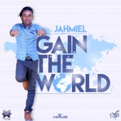 Gain the World - Jahmiel