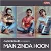 Main Zinda Hoon