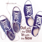 Out With the Old, In With the New Vol. 3 (feat. Creflo Dollar)