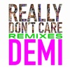 Really Don't Care Remixes - EP, Demi Lovato