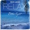 Relax Edition 8, Blank & Jones