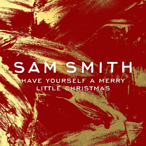 Have Yourself a Merry Little Christmas - Single Sam Smith CD cover