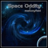 Space Oddity - Memoryfield
