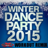 Winter Dance Party 2015 - Dynamix Music (60 Minute Non-Stop Workout Mix 132-136 BPM)