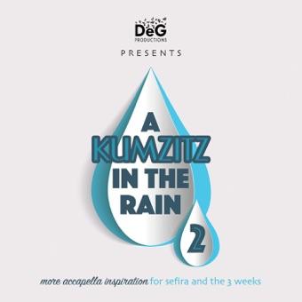 A Kumzitz In the Rain 2 – Soulful Acappella
