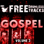 Free Drumless Tracks: Gospel, Vol. 3 - EP