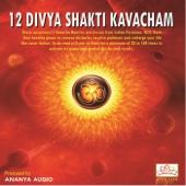 12 Divya Shakti Kavacham