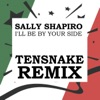 I'll Be By Your Side (Tensnake Remix) - Single ジャケット写真