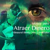 Música para Atraer Dinero: Binaural Beats Olas Cerebrales para la Programación de la Memoria y Alcanzar Sus Metas