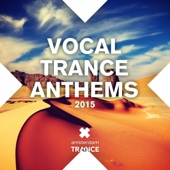 Vocal Trance Anthems 2015