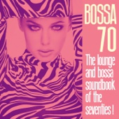 Bossa 70 (The Lounge and Bossa Soundbook of the Seventies!)