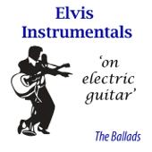 Elvis Instrumental Ballads
