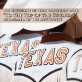 University of Texas Longhorn Band - To the Top of the Stadium  artwork