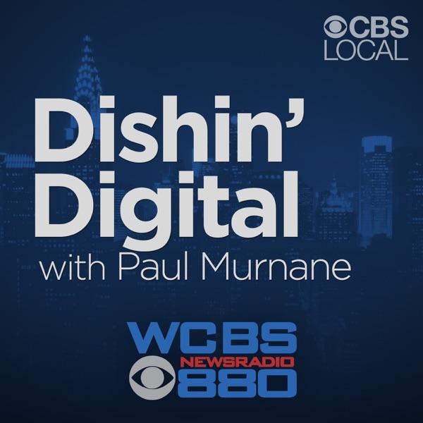 Dishin' Digital with Paul Murnane