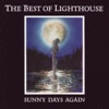 The Best of Lighthouse / Sunny Days Again