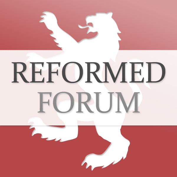 Reformed Forum Podcasts