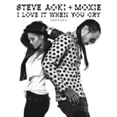 I Love It When You Cry (Moxoki) [Radio Edit] - Single