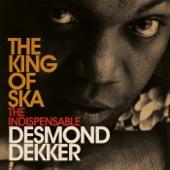 The King of Ska: The Indispensable Desmond Dekker