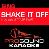 Shake It Off (In the Style of Taylor Swift) [Karaoke Instrumental Version] [Without Talking Section]