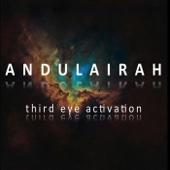 Third Eye Activation - Andulairah