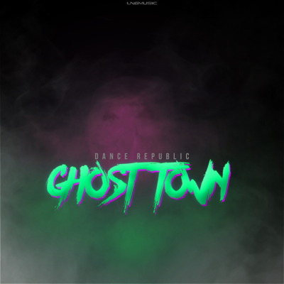 Dance Republic-Ghost Town