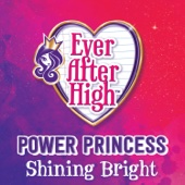 Ever After High - Power Princess Shining Bright artwork