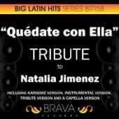 Quédate con Ella (In the Style of Natalia Jimenez) [Karaoke Version]