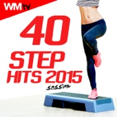 40 Step Hits 2015 Session (Unmixed Compilation for Fitness & Workout 132 BPM)