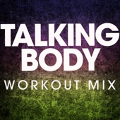 Talking Body (Extended Workout Mix)