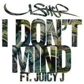 I Don't Mind (feat. Juicy J) - Usher