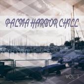 Palma Harbor Chill, Vol. 1 (Chill out Tunes Mallorca)