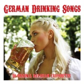 German Drinking Songs - 50 Original Bavarian Favourites