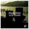 Acid Sound - Single, Maximilian