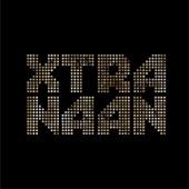 Xtra Naan - EP
