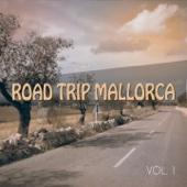 Road Trip Mallorca, Vol. 1 (Road Tripping Beats Around the Island)