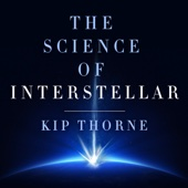Kip Thorne - The Science of Interstellar (Unabridged)  artwork