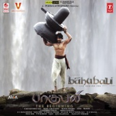 Baahubali - The Beginning (Tamil) [Original Motion Picture Soundtrack]
