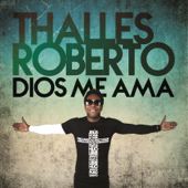 Dios Me Ama (Deluxe)