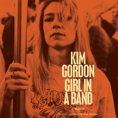 Kim Gordon - Girl in a Band: A Memoir (Unabridged)  artwork