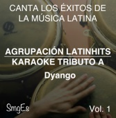 Instrumental Karaoke Series: Dyango, Vol. 1 (Karaoke Version)