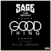 Good Thing (feat. Nick Jonas) - Single